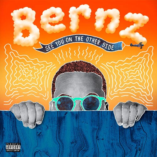 Bernz - See You On The Other Side CD - Presale Ship Date 07/08/2016