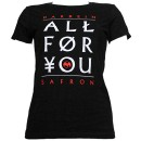 Darrein Safron - Black All For You Ladies T-Shirt