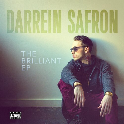 Darrein Safron - The Brilliant EP