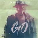 Krizz Kaliko - Go CD - Pre Sale Ship Date 04/08/2016