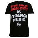 Strange Music - Black The Mile High City is Strange Music Limited Edition T-Shirt - Medium