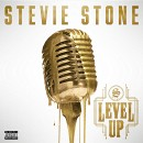 Stevie Stone - Level Up CD - Presale Ship Date 06/02/2017
