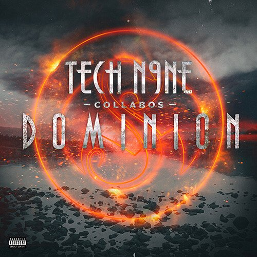 Tech N9ne Collabos - Dominion CD - Pre Sale Ship Date 4/7/2017