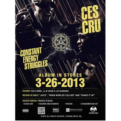 "Ces Cru - Constant Energy Struggles Poster 18"" x 24"""