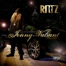Rittz - The Life and Times of Jonny Valiant CD