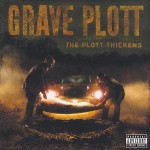 Grave Plott - The Plott Thickens CD