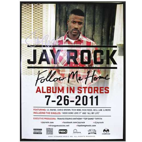 jay rock autographed follow me home poster strange music inc store. Black Bedroom Furniture Sets. Home Design Ideas