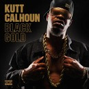 Kutt Calhoun - Black Gold CD