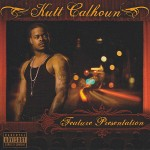 Kutt Calhoun - Feature Presentation CD