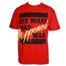 Kutt Calhoun - Red See What Happened Was T-Shirt
