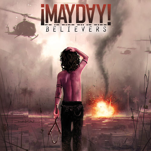 ¡MAYDAY! - Believers CD
