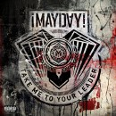 ¡MAYDAY! - Take Me To Your Leader CD