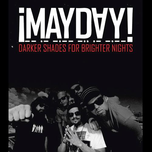 ¡MAYDAY! - eBook: Darker Shades For Brighter Nights