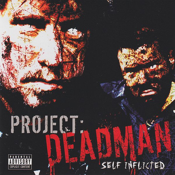 Project Deadman - Self Inflicted CD