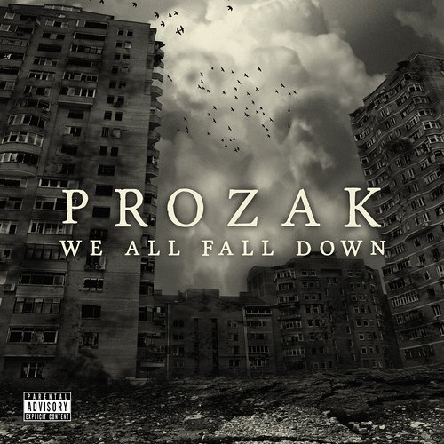 Prozak - We All Fall Down CD