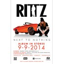 "Rittz - Next To Nothing Poster 18"" x 24"""