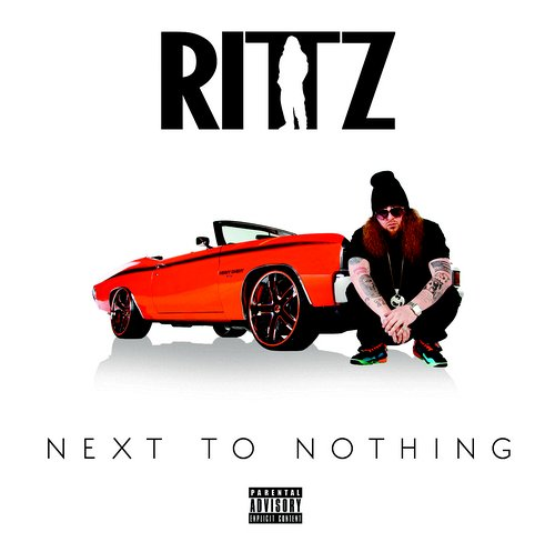 Rittz - Next to Nothing CD
