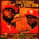 Skatterman & Snug Brim - Sukka Dukka's / On My Feet CD Single