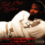 Tech N9ne - Everybody Move / Like Yeah CD Single