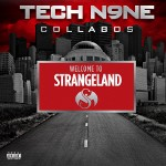 Tech N9ne Collabos - Welcome to Strangeland CD