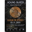 "Young Bleed - Preserved Poster 11"" x 17"" Autographed"