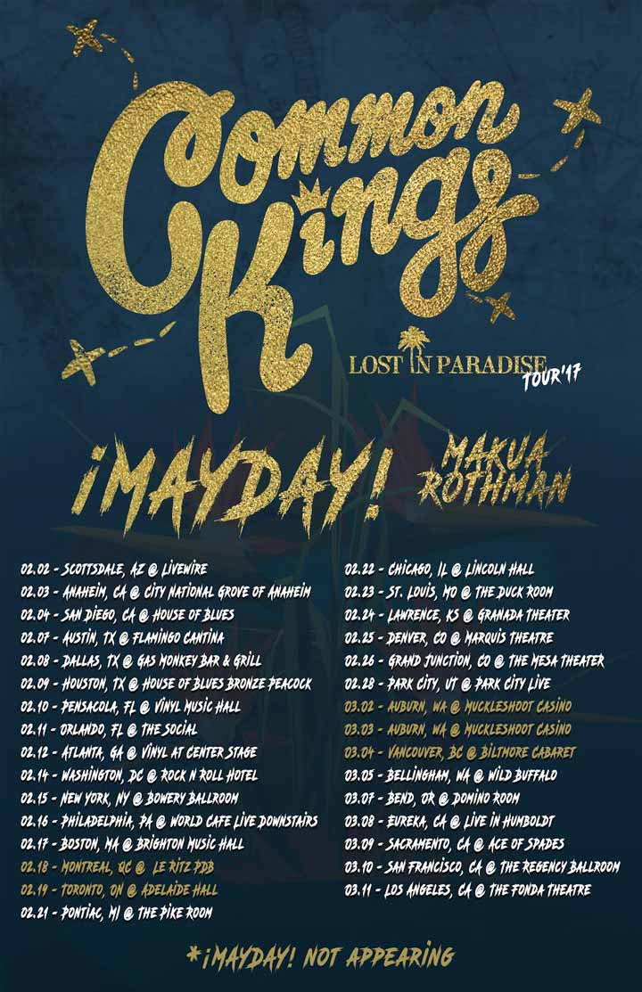 Common Kings Lost in Paradise Tour  '17  Ft. ¡MAYDAY!